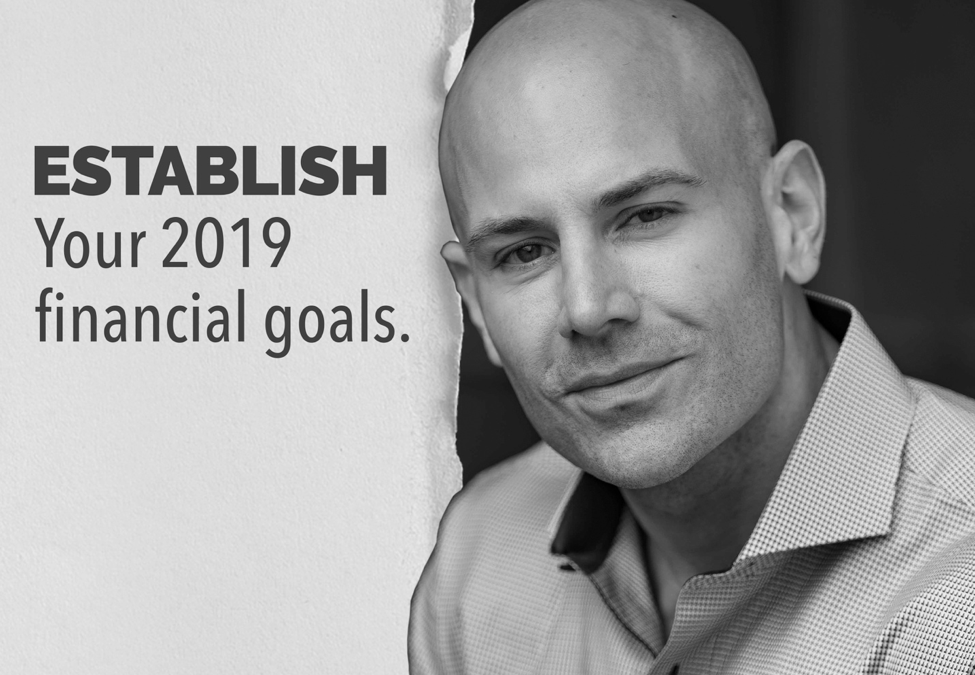 Get ahead by setting your financial goals for 2019